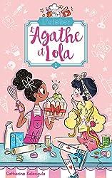 L'atelier d'Agathe et Lola - Tome 1 - Soeurs de coeur de Catherine Kalengula