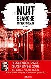 Nuit blanche. Prix du suspense psychologique 2ème édition 2018 - Format Kindle - 4,99 €