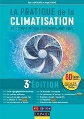 La pratique de la climatisation - 3ème Édition de Patrick Jacquard