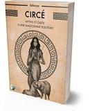 Circé - Mythe et culte d'une magicienne solitaire