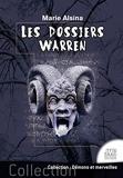 Les dossiers Warren Tome 1