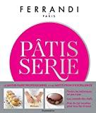 Pâtisserie - Ecole Ferrandi - Format Kindle - 34,99 €