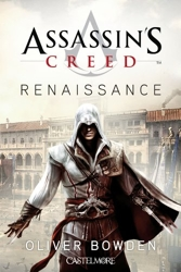 Assassin's Creed Renaissance d'Oliver Bowden