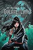 La Guerre du Lotus, T2 - Kinslayer