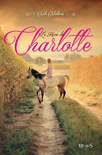 Le Rêve de Charlotte - Format Kindle - 7,49 €