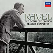 Ravel - The Complete Edition / Œuvres complètes
