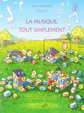 La Musique Tout Simplement Volume 2 Eleve