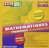 Sigma Mathématiques 1re Bac STI2D - Stl Cd-Rom - Foucher - 21/07/2011