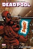 Deadpool (2008) T03 - Je suis ton homme (Deadpool par Daniel Way t. 3) - Format Kindle - 19,99 €