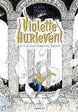 Violette Hurlevent Et Les Fantomes Du Jardin