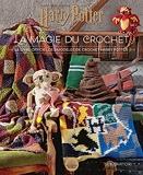 Harry Potter - La magie du crochet
