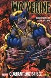 Wolverine Tome 2 - Quarantaine Brisée - Le Meilleur Dans Sa Partie