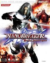 Nanobreaker? Official Strategy Guide de Tim Bogenn