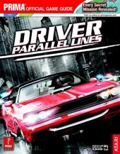 Driver - Parallel Lines: Prima Official Game Guide de Kaizen Media Group