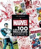 Marvel - Les 100 meilleurs comics