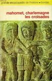 Mahomet, charlemagne, les croisades