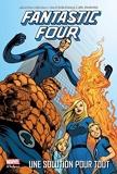 Fantastic Four T01 - Une Solution Pour Tout