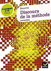 Classiques & Cie Philo - Discours de la méthode de René Descartes
