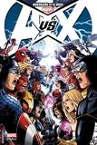 Avengers Vs X-Men Tome 1