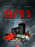 9/11 - Tome 05 - Projet pour un nouveau siècle américain