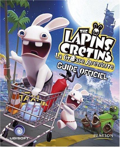 The Lapins Crétins, la grosse aventure