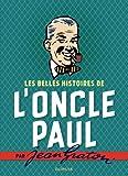 Les belles histoires de l'oncle Paul par Jean Graton - Tome 0 - Les belles histoires de l'Oncle Paul
