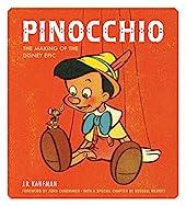 Pinocchio - The Making of the Disney Epic de J.B. Kaufman