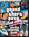 Grand Theft Auto - Vice City Official Strategy Guide (Bradygames Signature Guides) by Bogenn, Tim (2002) Paperback