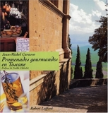 Promenades gourmandes en Toscane