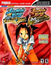 Shaman King - Master of Spirits (GBA) and Power of the Spirits (PS2): Prima Official Game Guide d'Eric Mylonas