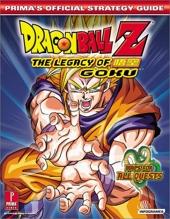 Dragonball Z Legacy of Goku - Prima's Official Strategy Guide d'Elizabeth Hollinger