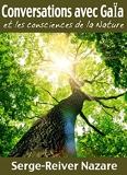Communications avec Gaïa - Et les consciences de la Nature (Messages du monde invisible t. 1) - Format Kindle - 6,99 €