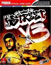 NBA Street V3 - Prima's Official Game Guide de Joe Grant Bell