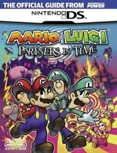 Official Nintendo Mario & Luigi - Partners In Time Player's Guide de Nintendo Power