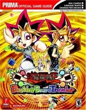 Yu-Gi-Oh! Destiny Board Traveler - Prima Official Game Guide de Stephen Stratton