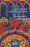 La Pentecôte dans l'art d'Orient - Les enluminures arméniennes