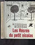 LES RECRES DU PETIT NICOLAS - Denoel - 01/09/1961