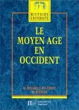 Le moyen age en occident - Hachette Éducation - 01/02/1991