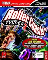 Rollercoaster Tycoon 3 - Now Ride The Rides de Ken Allen