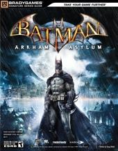 Batman - Arkham Asylum Signature Series Guide de BradyGames