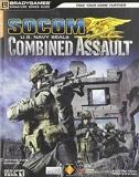 SOCOM U.S. Navy SEALs Combined Assault Signature Series Guide (Bradygames Signature Series) by BradyGames (2006) Paperback