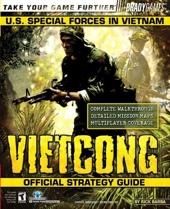 Vietcong? Official Strategy Guide de Rick Barba