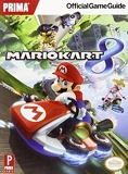 Mario Kart 8 - Prima's Official Game Guide by Prima Games (Creator) (30-May-2014) Paperback - 30/05/2014