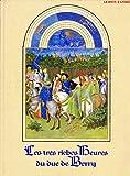 Les Très Riches Heures du Duc de Berry - Editions Draeger Vilo - Paris