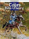 Les Tours de Bois-Maury, tome 10 - Olivier