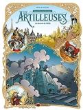 Les Artilleuses - vol. 03/3 - Le secret de l'Elfe