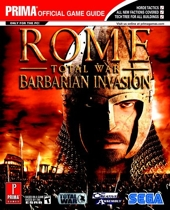 Rome - Total War - Barbarian Invasion: Prima Official Game Guide de Mark Cohen