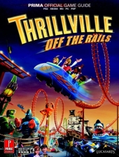 Thrillville - Off the Rails: Prima Official Game Guide de Joe Grant Bell