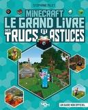 Minecraft - Le grand livre des trucs et astuces - Le grand livre des trucs et astuces - Guide de jeux vidéo - Dès 8 ans