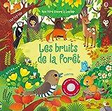Les bruits de la forêt - Mon livre sonore à toucher - Usborne - 15/11/2018